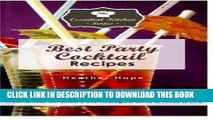 [PDF] Best Party Cocktail Recipes: A Homemade Bartenders and Mixologists Guide to Mixed Drinks