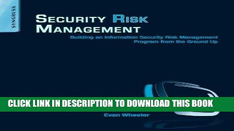 [PDF] FREE Security Risk Management: Building an Information Security Risk Management Program from