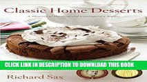 Best Seller Classic Home Desserts: A Treasury of Heirloom and Contemporary Recipes Free Read