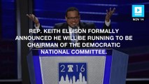 Rep. Ellison formally announces candidacy for DNC chair