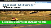 [PDF] Road Biking Texas: A Guide to the Greatest Bike Rides in Texas (Road Biking Series) Popular