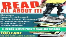 Read Now Read All About It!: Great Read-Aloud Stories, Poems, and Newspaper Pieces for Preteens