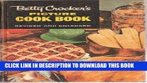 Ebook Betty Crocker s Picture Cook Book, Revised and Enlarged Free Read