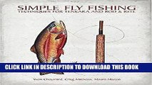 [PDF] Simple Fly Fishing: Techniques for Tenkara and Rod and Reel Popular Online