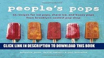 Best Seller People s Pops: 55 Recipes for Ice Pops, Shave Ice, and Boozy Pops from Brooklyn s