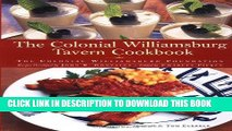 Best Seller The Colonial Williamsburg Tavern Cookbook Free Read
