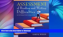 READ  Assessment of Reading and Writing Difficulties: An Interactive Approach (5th Edition)  BOOK