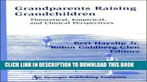 [PDF] Grandparents Raising Grandchildren: Theoretical, Empirical, and Clinical Perspectives