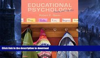 READ BOOK  Educational Psychology: Theory and Practice, Enhanced Pearson eText -- Access Card