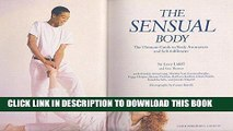 [PDF] The Sensual Body: The Ultimate Guide to Body Awareness and Self-fulfilment Popular Colection