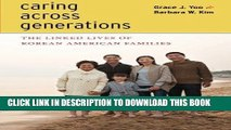 [PDF] Caring Across Generations: The Linked Lives of Korean American Families Full Colection