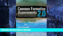 FAVORITE BOOK  Common Formative Assessments 2.0: How Teacher Teams Intentionally Align Standards,