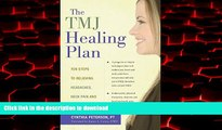liberty book  The TMJ Healing Plan: Ten Steps to Relieving Headaches, Neck Pain and Jaw Disorders