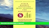 FAVORITE BOOK  Stock Market  Investing  Mini-Lessons  For Beginners: A starter guide for beginner