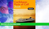 Deals in Books  Fodor s Caribbean Ports of Call 2006 (Fodor s Gold Guides)  Premium Ebooks Best
