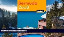 Best Deals Ebook  Fodor s Bermuda 2008 (Fodor s Gold Guides)  Best Buy Ever