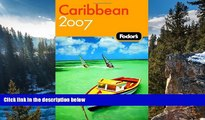 Best Deals Ebook  Fodor s Caribbean 2007 (Fodor s Gold Guides)  Most Wanted