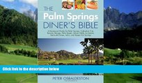 Best Buy Deals  The Palm Springs Diner s Bible: A Restaurant Guide for Palm Springs, Cathedral