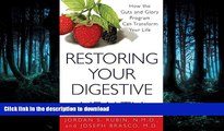 FAVORITE BOOK  Restoring Your Digestive Health:: How The Guts And Glory Program Can Transform