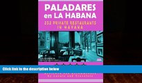 Best Buy Deals  Paladares en La Habana: 200 of the Most Popular Private Restaurants in Havana