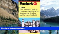 Best Buy Deals  Fodor s Cuba, 1st Edition: Expert Advice and Smart Choices: Where to Stay, Eat,