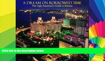 Must Have  Havana: A Dream On Borrowed Time: The Ugly American s Guide to Havana  Buy Now