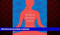 Buy book  The Yoga Body Diet: Slim and Sexy in 4 Weeks (Without the Stress) online