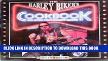 [PDF] FREE The Harley Biker s Cookbook: Big Bites for Hungry Bikers [Read] Full Ebook