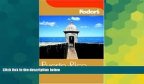 Must Have  Fodor s Puerto Rico, 3rd Edition (Fodor s Gold Guides)  Most Wanted