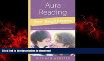 liberty book  Aura Reading for Beginners: Develop Your Psychic Awareness for Health   Success (For