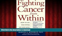 Read books  Fighting Cancer From Within: How to Use the Power of Your Mind For Healing online