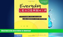 READ BOOK  Everyday Leadership: Attitudes and Actions for Respect and Success (A guidebook for