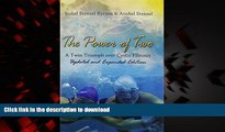 liberty books  The Power of Two: A Twin Triumph over Cystic Fibrosis, Updated and Expanded