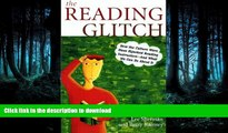 READ  The Reading Glitch: How the Culture Wars Have Hijacked Reading Instruction-And What We Can