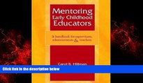 READ book  Mentoring Early Childhood Educators: A Handbook for Supervisors, Administrators, and