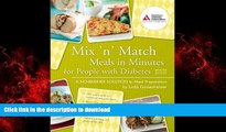 Buy books  Mix  n  Match Meals in Minutes for People with Diabetes: A No-Brainer Solution to Meal
