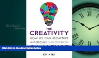 Read The Creativity Challenge: How We Can Recapture American Innovation FreeOnline