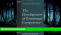 Read The Development of Emotional Competence (Guilford Series on Social and Emotional Development)