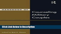 [PDF] Handbook of Counseling Military Couples (Family Therapy and Counseling) [Download] Full Ebook