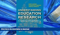 READ BOOK  Understanding Education Research: A Guide to Critical Reading  PDF ONLINE
