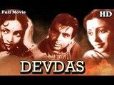 Devdas | Full Hindi Movie HD | Popular Hindi Movies |  Dilip Kumar - Vyjayanthimala - Suchitra Sen