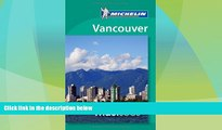 Must Have PDF  Michelin Must See Vancouver (Must See Guides/Michelin)  Best Seller Books Best Seller