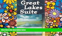 Must Have  Great Lakes Suite: A Trip Around Lake Erie / A Trip Around Lake Huron / A Trip Around