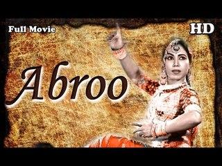 Abroo | Full Hindi Movie | Popular Hindi Movies | Sitara Devi - Yakub - Masud - Nazir