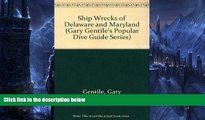 Buy NOW  Shipwrecks of Delaware and Maryland (Gary Gentile s Popular Dive Guide Series)  Premium