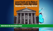 FREE DOWNLOAD  Leonard Covello and the Making of Benjamin Franklin High School: Education As If
