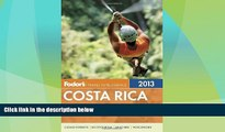 Big Deals  Fodor s Costa Rica 2013 (Full-color Travel Guide) by Fodor s (2012-10-16)  Best Seller