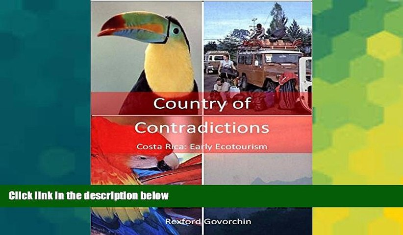 Full [PDF] Country of Contradictions: Costa Rica: Early Ecotourism READ Ebook Full Ebook | Godialy.com