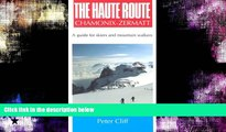 Deals in Books  Haute Route Chamonix-Zermatt: Guide for Skiers and Mountain Walkers  Premium
