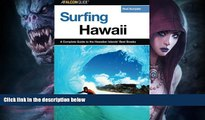 Deals in Books  Surfing Hawaii: A Complete Guide To The Hawaiian Islands  Best Breaks (Surfing